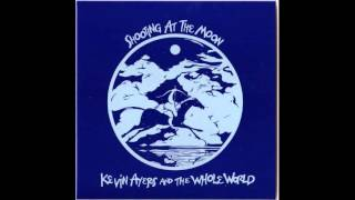Kevin Ayers and the Whole World - Shooting at the Moon (1970) Full Album