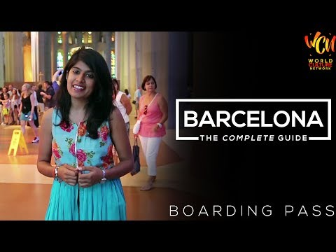Barcelona City Travel Guide | Boarding Pass | ft. Parampara
