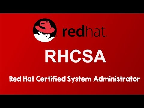 Red Hat Certified System Administrator - RHCSA