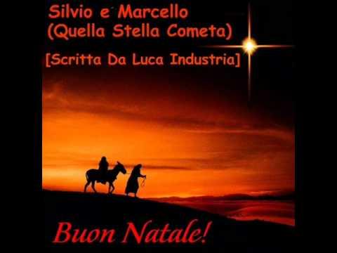 Canzone Di Natale Stella Cometa Testo.Canzone Di Natale Quella Stella Cometa Tanti Auguri Da Luca Industria