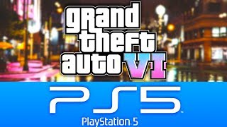 Will GTA 6 be a PS5 or PS4 game??