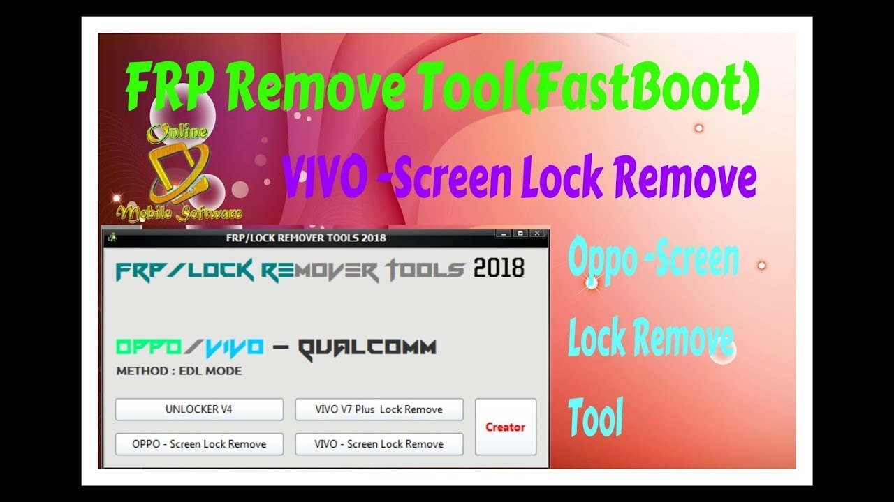 FRP Remove Tool(FastBoot),VIVO -Screen Lock Remove And Oppo -Screen Lock  Remove Tool by Online Mobile Software
