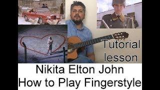 NIKITA ELTON JOHN HOW TO PLAY FINGERSTYLE TUTORIAL GUITAR LESSON