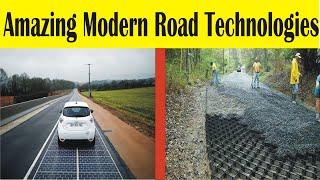 Future Technologies | Amazing Modern Road Technologies
