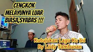 Lagu Melayu Kutujukan Laguku Ini_Lody Tambunan (Live Keyboard Melayu)