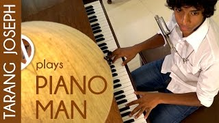 Piano Man Cover ( Billy Joel ) With Harmonica  - Tarang Joseph