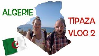 ALGERIE VLOG 2 On découvre TIPAZA !