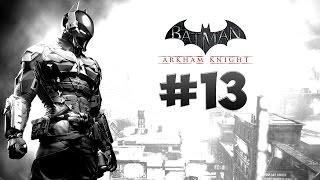 Стрим-прохождение Batman: Arkham Knight [#13] [Финал + история Харли Квинн]