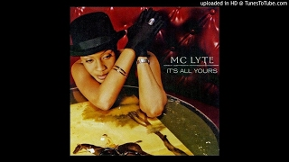 Mc Lyte - Its All Yours