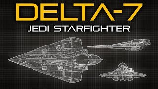 Star Wars: Delta-7 Jedi Starfighter - Ship Breakdown thumbnail
