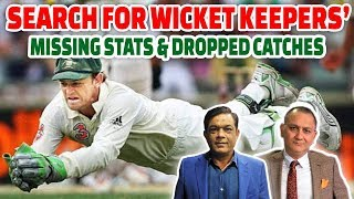 Search for Wicket Keepers' Missing Stats & Dropped Catches