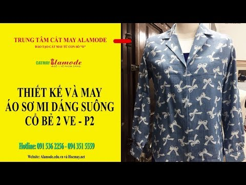 Bài 2: Thiết kế và may áo sơ mi cổ bẻ 2 ve  - Thiết kế tay áo cổ áo