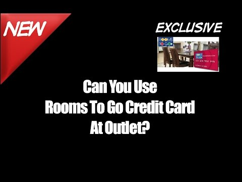 Can You Use Rooms To Go Credit Card At Outlet
