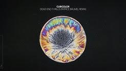 Cubicolor - Dead End Thrills (Patrice Bäumel Remix)