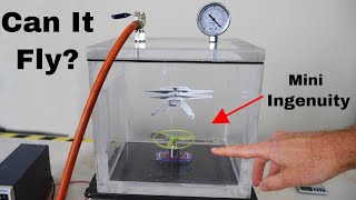Trying To Fly At The Surface Pressure of Mars In a Vacuum Chamber