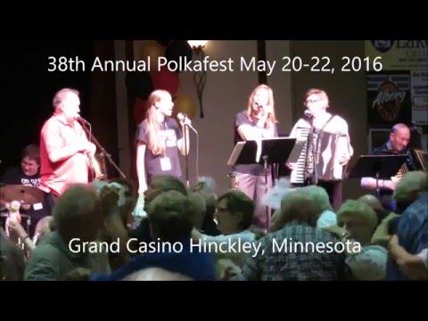 Chmielewski 38th Annual Polkafest May 20-22, 2016 Grand Casino Hinckley, MN