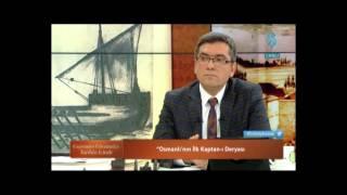 Osmanlı nın Kurucu Beyleri Geçmişten Günümüze Tarihin İzinde
