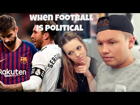 Barca Vs. Real Madrid: How Football Is Politics In Spain