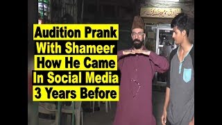 Audition Prank With Shahmeer | How he struggled and started his social media career |Allama Pranks |