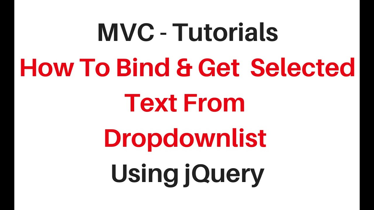 mvc get selected value from dropdownlist c# 4 6
