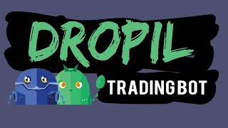 Dropil Jade Free Trading Bot First Week Results