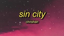 Chrishan - Sin City (Lyrics) | sin city wasn't made for you angels like you