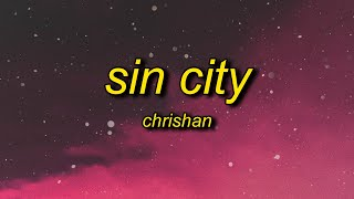 Download Mp3 Chrishan - Sin City  Lyrics  | Sin City Wasn't Made For You Angels Like You