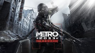 Metro 2033 Redux (подарено подписчиком) (Полис, Библиотека, Д6 ну и финал!)