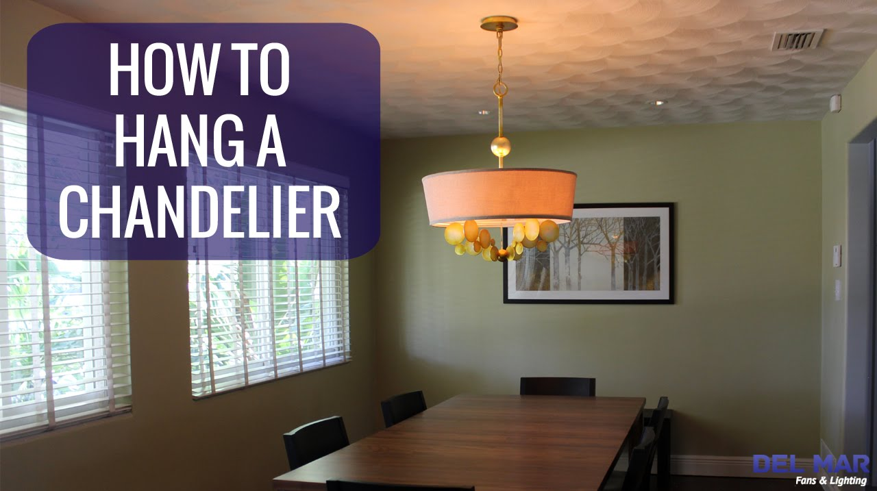 How to hang a chandelier youtube mozeypictures