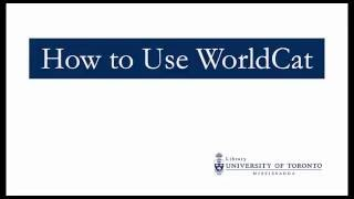How to Use WorldCat