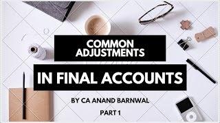 Final Accounts Adjustments Part 1 [Hindi]