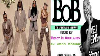 DJ Uman   Bebot In Airplanes The Black Eyed Peas Vs  B o B DJ Uman Mashup