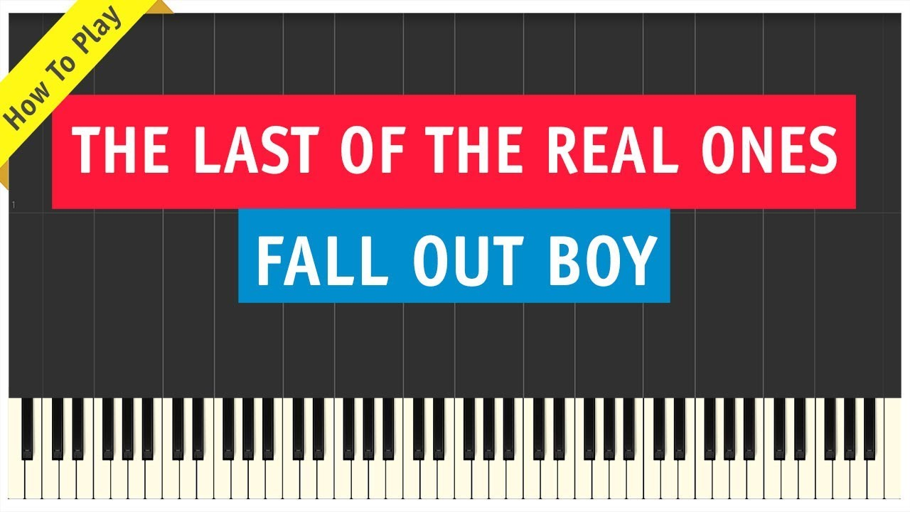 fall-out-boy-the-last-of-the-real-ones-piano-cover-how-to-play-tutorial-pianonow