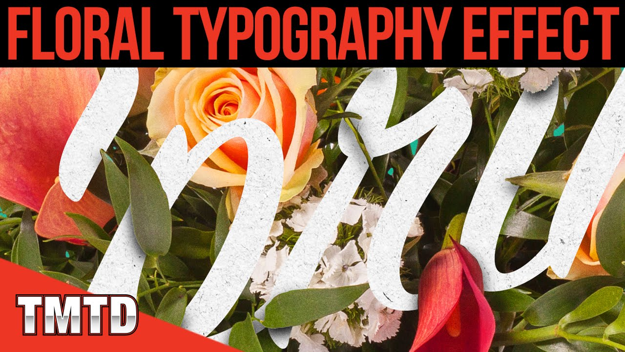 Floral Typography Effect in Photoshop