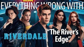 """Everything Wrong With Riverdale """"Pilot"""""""