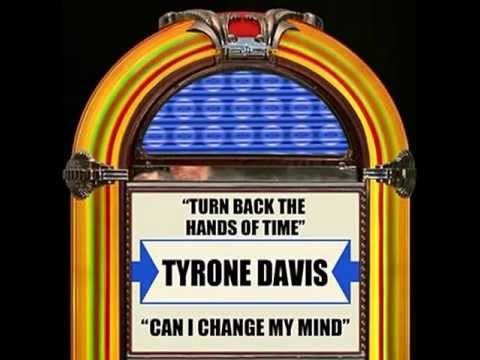 Tyrone Davis Turn Back The Hands Of Time I Keep Coming Back