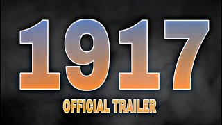 1917 official trailer #1