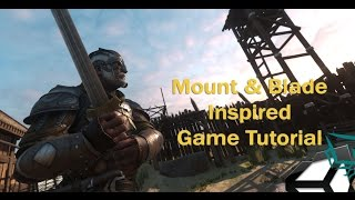 Unity 5 Tutorial Mount And Blade Inspired Game Part 1 Player Control & Melee