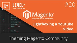 Magento Community Tutorials #44 - Theming Magento 20 - Lightboxing a Youtube Video