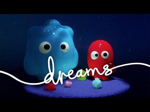 Dreams - Early Access Trailer