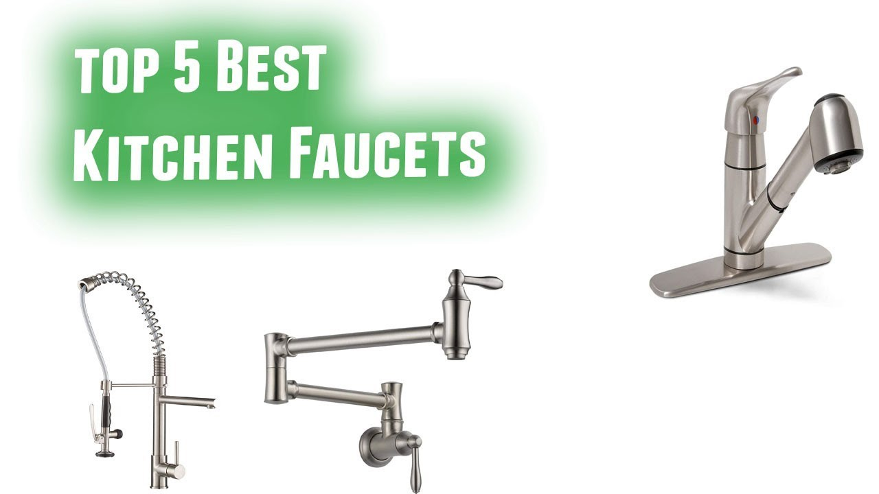 Best Kitchen Faucets 2019 Youtube