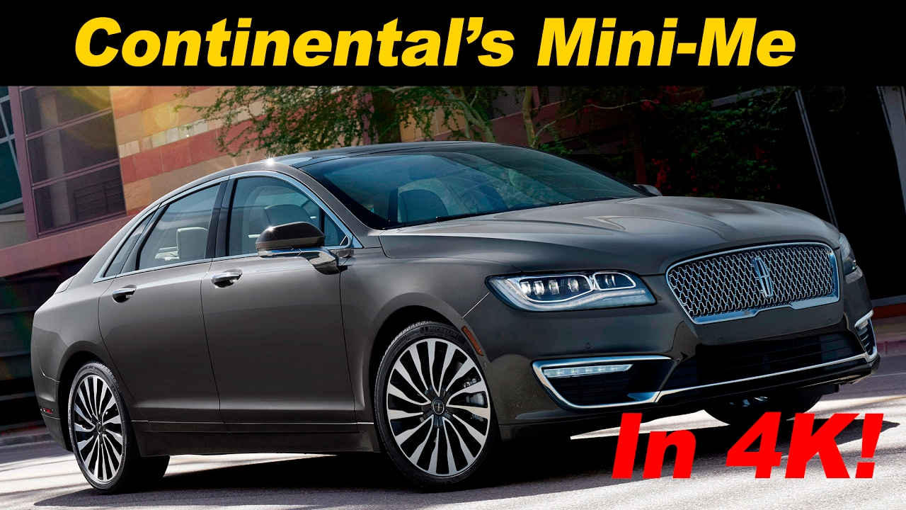 2017 Lincoln Mkz Hybrid 2 0t Review And Road Test Detailed In 4k Uhd