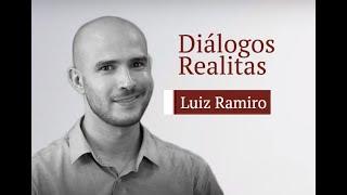 Diálogos Realitas: Dr. Luiz Ramiro