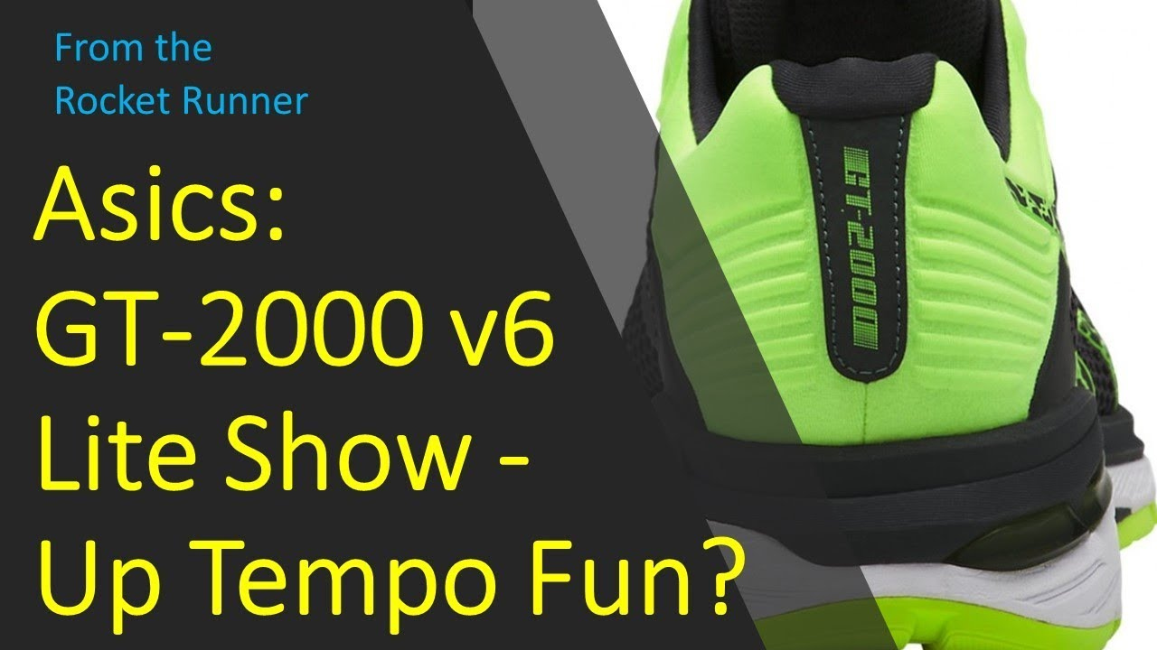5259ad1eb4 Asics GT 2000 6 Lite Show Running shoe review - Up Tempo Fun? - YouTube