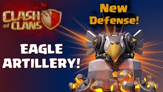 Clash of Clans | Eagle Artillery Gameplay at TH11 - New Defense in Clash of Clans Update 2015