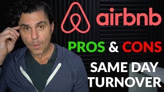 Airbnb Tips: Same Day Turnover PROS & CONS!