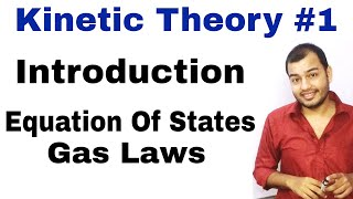 11 chapter 13 Physics || Kinetic Theory 01: Introduction to KTG and Equation of States (Gas Laws )