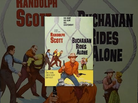 Buchanan Rides Alone is listed (or ranked) 8 on the list The Best Randolph Scott Movies
