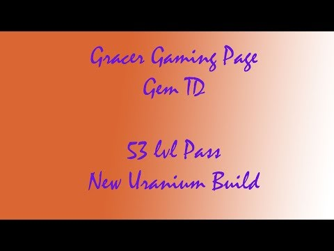 [Dota 2] Gem TD 53 lvl pass Uranium new build