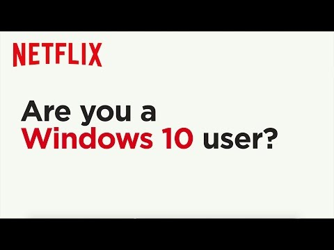Downloading for Windows 10  Netflix